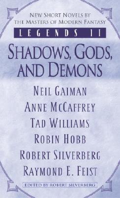 Legends II By Silverberg, Robert (EDT)/ Gaiman, Neil/ McCaffrey, Anne/ Williams, Tad/ Hobb, Robin/ Silverberg, Robert/ Feist, Raymond E.