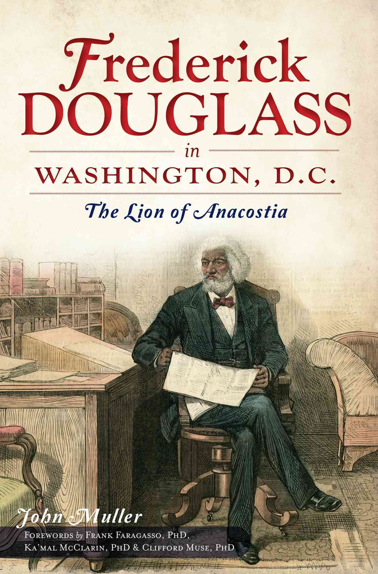 Frederick Douglass's Washington, DC By Muller, John